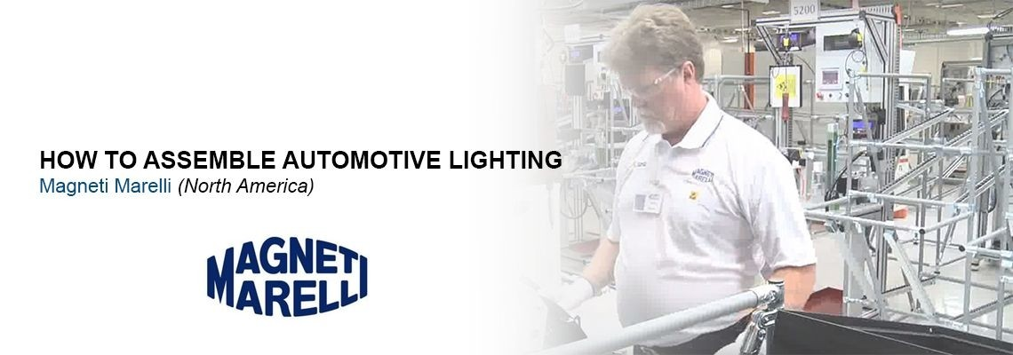 Cum produce Magneti Marelli sisteme de iluminat pentru automobile?