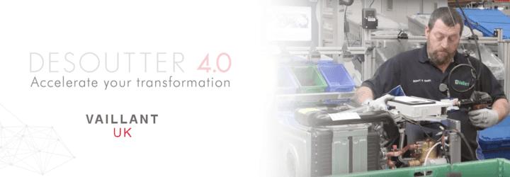 Vaillant UK își accelerează procesul de transformare asociat Industry 4.0.